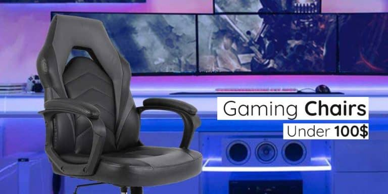 Best Gaming Chairs Under 100$ – Reviews