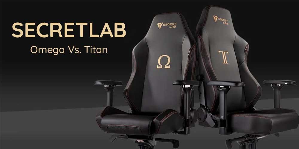 Secretlab Omega Vs. Titan