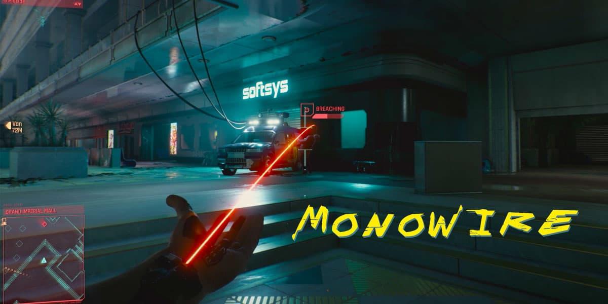 Monowire In Cyberpunk 2077